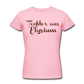 Tochter aus Elysium Women